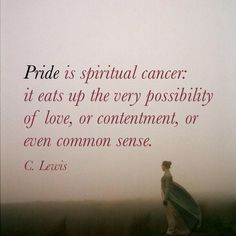 Pride Is A Dangerous Thing The Relentless Pursuit Of Love